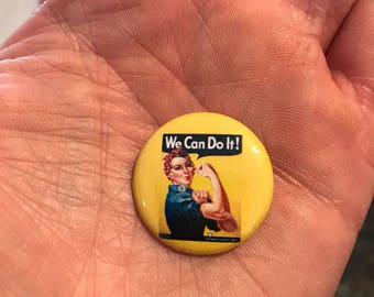 "1"" button Rosie the Riveter"