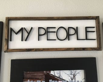 My People Farmhouse Wood Sign - Wood Letter Sign - Rectangle Wood Framed Sign - Custom Signs - Framed Sign - Farmhouse Decor