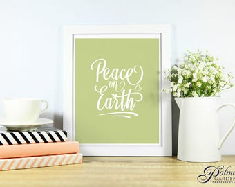 Printable Wall Decor Peace on Earth Inspirational Wall Art Quote Print Download Modern Calligraphy Print Green Wall Print Digital Home Decor