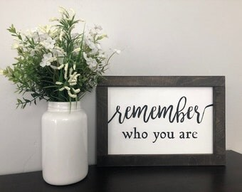 Remember Who You Are Wood Wall Sign/Home Decor/The Lion King Quote/Kids Room Decor/Farmhouse Sign/Inspirational Sign/Handmade Wood Signs