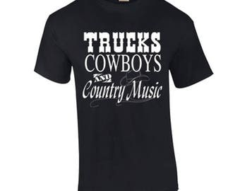 T-Shirt Trucks Cowboys and Country Music Funny Trucks Custom Shirt & Ink Color