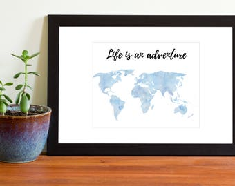 Printable Life is an Adventure Sign, Printable Sign, Instant Download