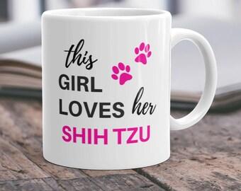 Shih Tzu Gift Shih Tzu Mug Shih Tzu Mom Shih Tzu Dog Shih Tzu Lover I Love My Shih Tzu Owner Gift Shih Tzu Present Shih Tzu Coffee Mug