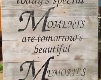 Beautiful Memories Sign