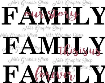 FAMILY knockouts cut file, SVG, PNG, Family, this is us, our story, forever, Knockout Words, Download and Create