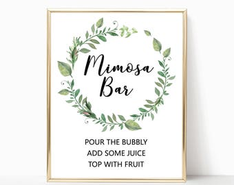 Greenery mimosa bar sign printables, garden wedding mimosa bar sign, printable mimosa bar sign, wreath mimosa sign, bridal shower party W05