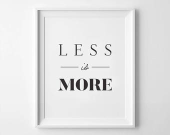 Less Is More, Minimalist Poster, Less Is More Print, Architect Poster, Minimalist Print, Printable Wall Art, Simple Decor, Quote Poster