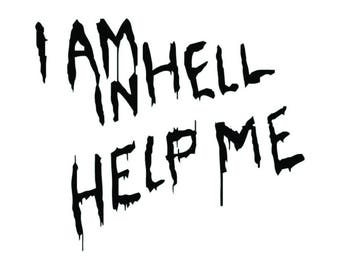 I'm in Hell, Help me. vinyl decal Hellraiser Clive Barker Pinhead Horror