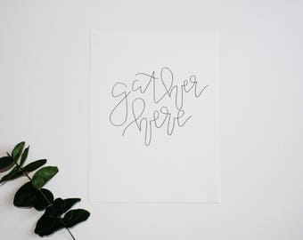 GATHER HERE PRINT