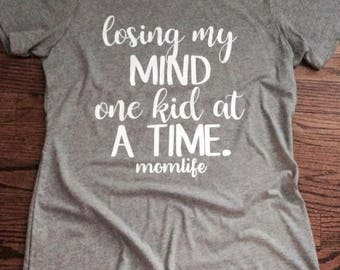 Losing my mind one kid at a time tee