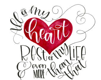 All of my heart printable