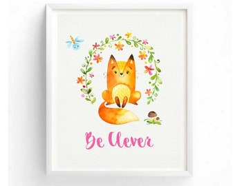 Be Clever Childrens Art Woodland Animals Fox Printable Digital Nursery Wall Art Kid Room Wall Art Decor Baby Shower Gift Newborn Toddler Art
