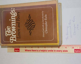 The Brownings: Letters and Poetry Selected and with an Introduction by Christopher Ricks 1970 Doubleday and Co Inc