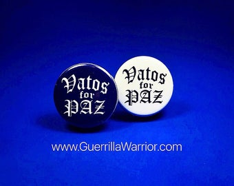 Vatos for Paz (1.25 inch pin-back button)