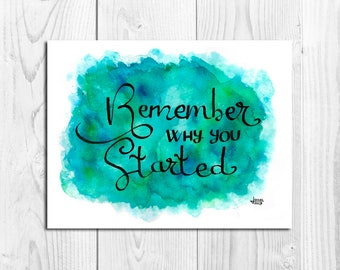 Illustration phrase, lettering, watercolour, watercolor, prints, watercolour prints, lettering prints A4, A5, A6