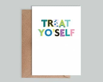 Illustrated, typographic Park and Recreation 'Treat yo'self' card