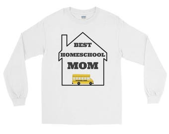 Homeschool Mom Shirt Long Sleeve T-Shirt
