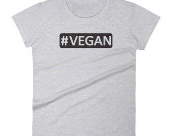 Vegan Tee, Hashtag vegan t-shirt, #vegan women's short sleeve tee, Women's #vegan shirt, vegan gift for her, Vegan graphic tee