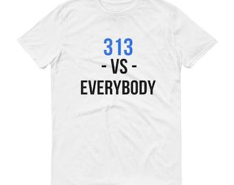 313 Vs.Everybody Short-Sleeve T-Shirt