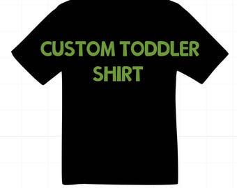 Custom toddler shirt