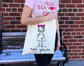 Not Yours Feminist Tote Bag