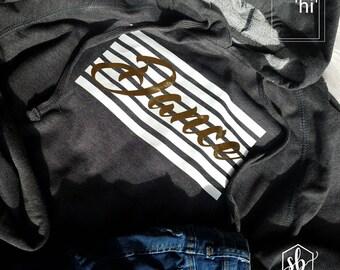 Dance pullover hoodie | Dance Shirt |Dance Mom Swag | Dance Swag| hooides | Dance Babes | Customize | Gold Dance | Hip Hop | Ballet