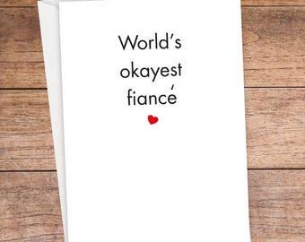 World's Okayest Fiance Card