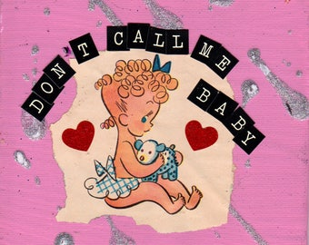 MINI Don't Call Me Baby {Original Collage}
