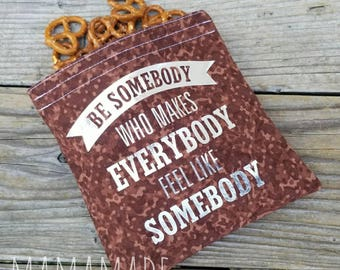 Be Somebody - Medium Reusable Sandwich Bag from green by mamamade