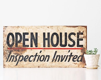 Vintage House Sign, Open House, Inspection Invited