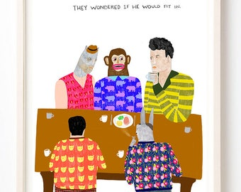 Art, Humor, Animals, Writing, Poster, Quirky, Monkey, Unique Wall Art, Colorful, They Wondered if He Would Fit In- Fine Art Print