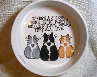 "Big Pottery Cat Bowl ""Cats Know Where You Live"" Handmade By Gracie"