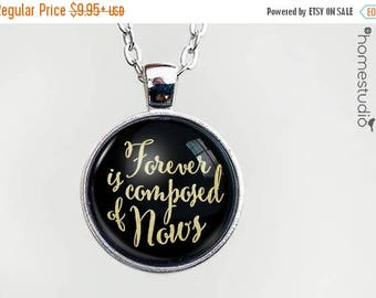 ON SALE - Forever Nows Quote jewelry. Necklace, Pendant or Keychain Key Ring. Perfect Gift Present. Glass dome metal charm by HomeStudio