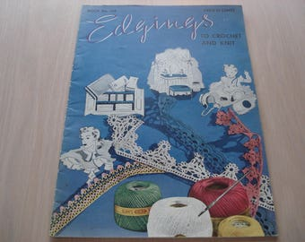 Edgings To Crochet And Knit - Vintage 1940 Booklet - The Spool Cotton Company - Book No. 149 - 31 Pages