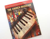The Church Musician, Level One by David Carr Glover and Earl Ricker