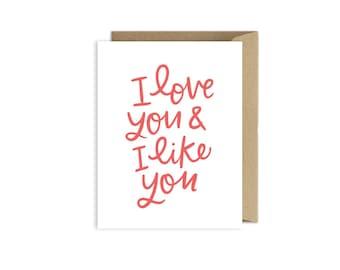 I Love You and I Like You Card A264