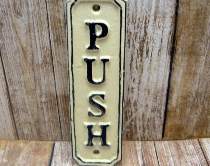 Push Cast Iron OFF White Wall Sign Shabby Chic Home Office Decor