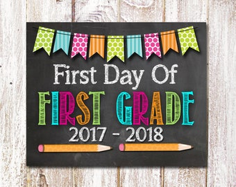 First Day Of First Grade Sign,First Day Of 1st Grade Sign,First Day Of School Sign,Back To School Photo Prop,8x10 Printable-Instant Download