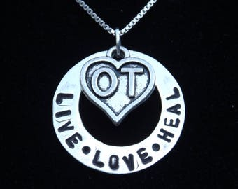 Occupational Therapist Necklace, OT Live Love Heal necklace, Occupational Therapy necklace, OT graduation gift, Occupational Therapy student
