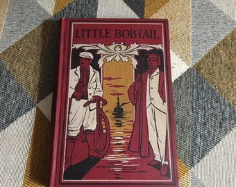 Vintage 1900 Little Bobtail or The Wreck of the Penobscot Oliver Optic Book