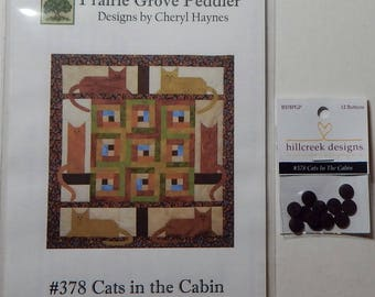 Cats in the Cabin Quilt Pattern With Hillcreek Buttons Included and Free Shipping