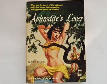 Aphrodite's Lover - Vintage Historical Romance Pulp Fiction Paperback by Arthur MacArthur, Universal Giant 1953 First Edition Book G-9
