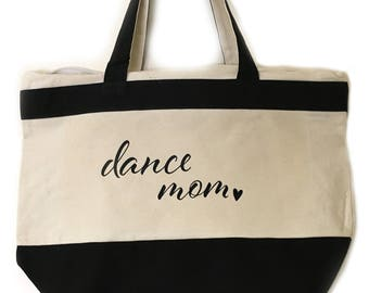 Dance Mom Tote Girl Mom Mom Life The Best Life Gift For Mom From Kids Mama Mothers Day Christmas Birthday Blessed Forever