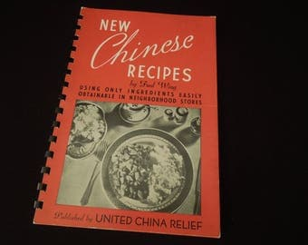 Chinese Cookbook Vintage - United China Relief - Gift Wedding Shower Housewarming - 1946 - Chinese Recipes by Fred Wing