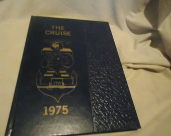 Vintage 1975 The Cruise U.S. Naval Preparitory School Yearbook or Annual, collectable