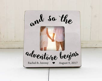 Engagement Gift, And So The Adventure Begins Picture Frame, Wedding Picture Frame, Bride Groom Gift, Personalized Wedding Frame