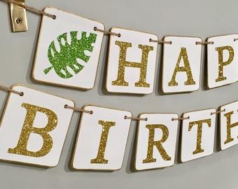 HAPPY BIRTHDAY banner, Hawaiian banner, tropical banner, tropical birthday, palm leaf, palm tree, summer birthday, birthday,