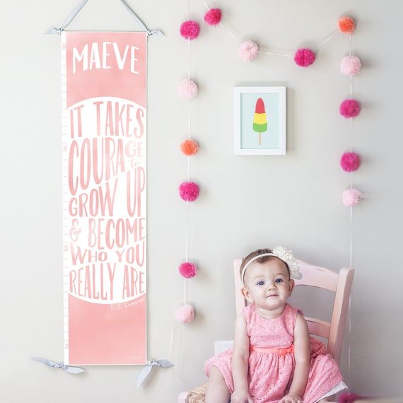 "Personalized Pink ""It takes courage to grow up"" growth chart"