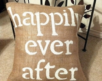 Happily Ever After Pillow, Wedding Gift, Wedding Pillow, Happily Ever After Burlap Pillow, Burlap Pillow, Engagement Gift, Rustic Wedding