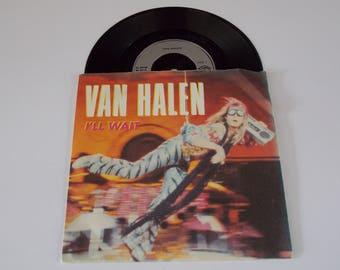 "1984 - Van Halen - I'll Wait -  7"" Single Vinyl Record w/ Picture Sleeve - - Eddie Van Halen / David Lee Roth  / 80's / Classic Rock"